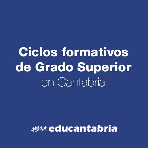 Ciclos Formativos De Grado Superior En Cantabria Amat